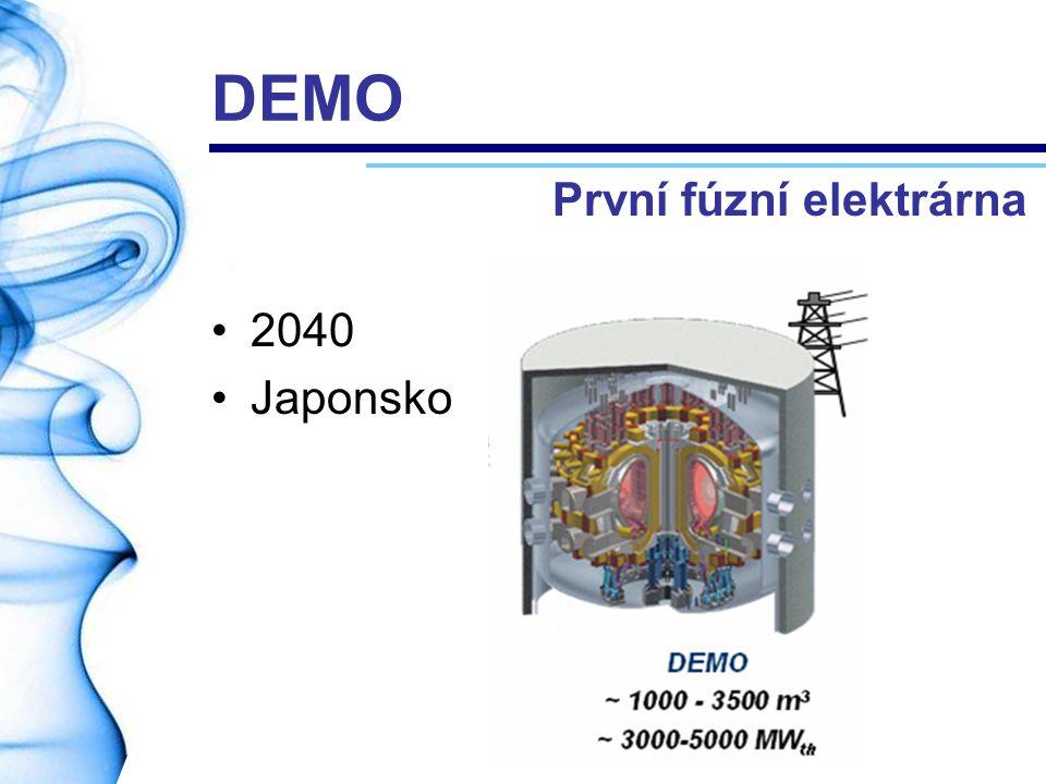 DEMO První fúzní elektrárna 2040 Japonsko