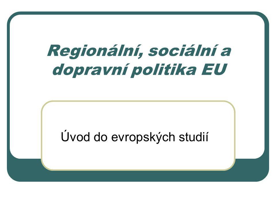Regionální, sociální a dopravní politika EU