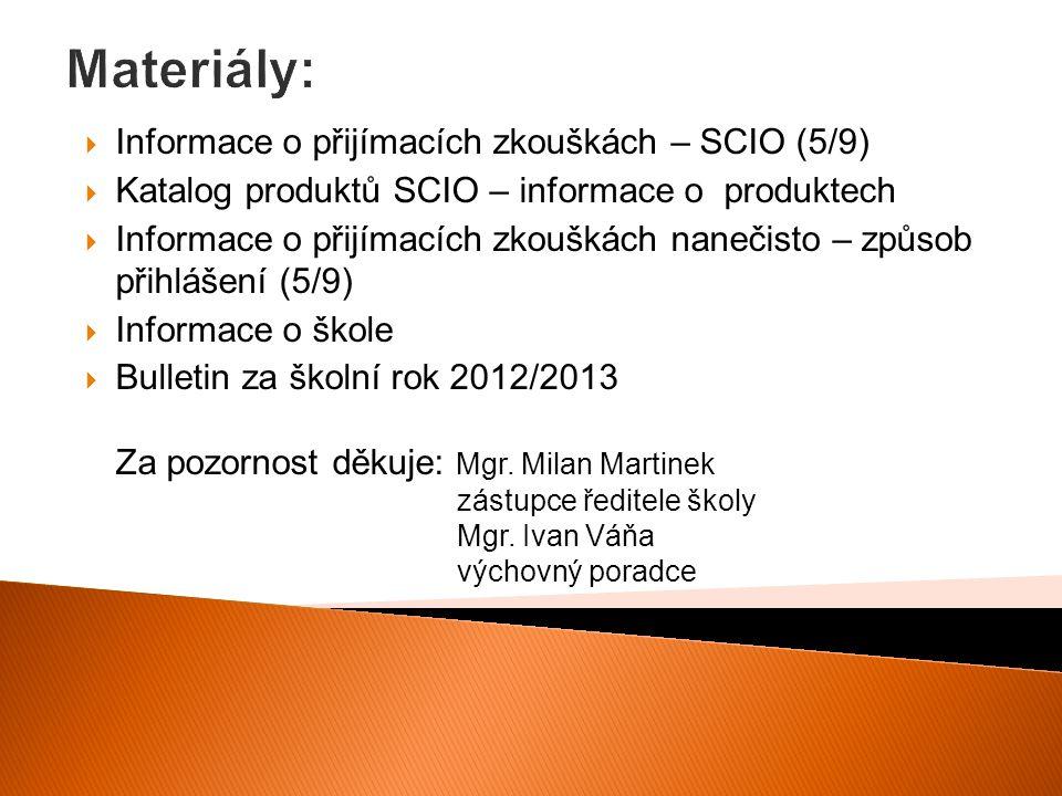Materiály: Informace o přijímacích zkouškách – SCIO (5/9)