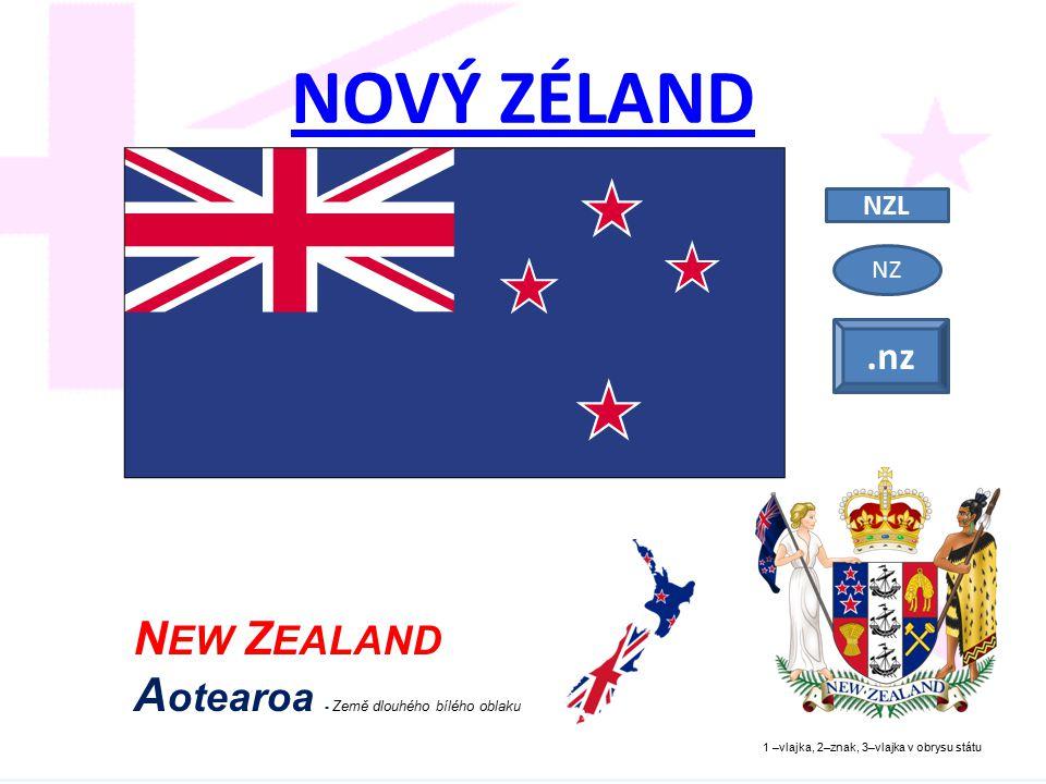 NOVÝ ZÉLAND NEW ZEALAND Aotearoa - Země dlouhého bílého oblaku .nz NZL
