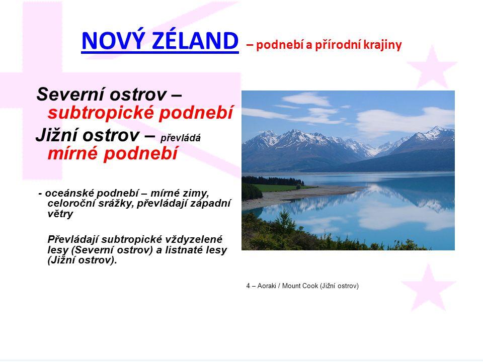 NOVÝ ZÉLAND – podnebí a přírodní krajiny