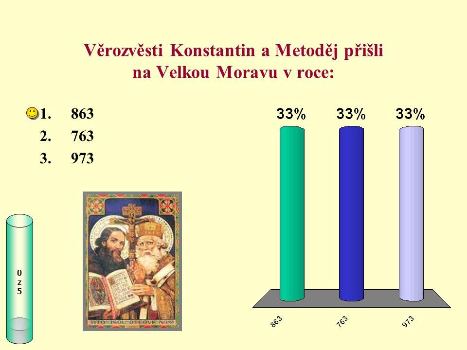 Věrozvěsti Konstantin a Metoděj přišli na Velkou Moravu v roce: