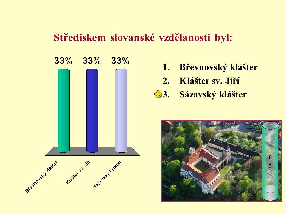 Střediskem slovanské vzdělanosti byl: