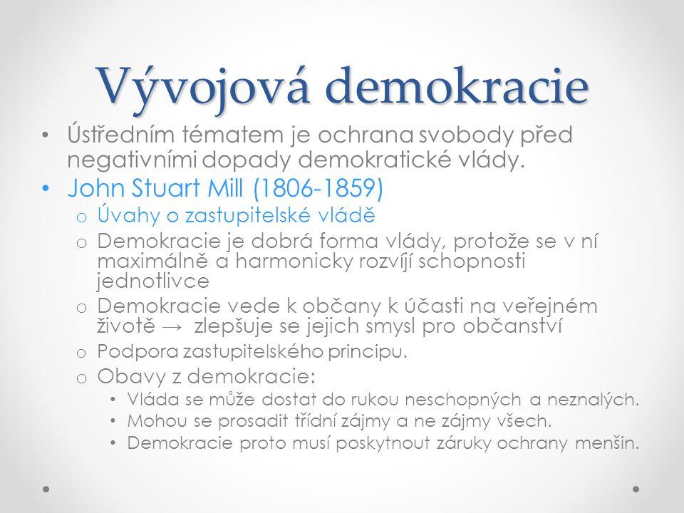 Vývojová demokracie John Stuart Mill (1806-1859)