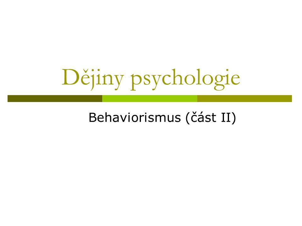 Behaviorismus (část II)
