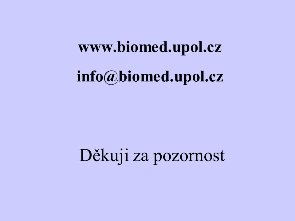 www.biomed.upol.cz info@biomed.upol.cz