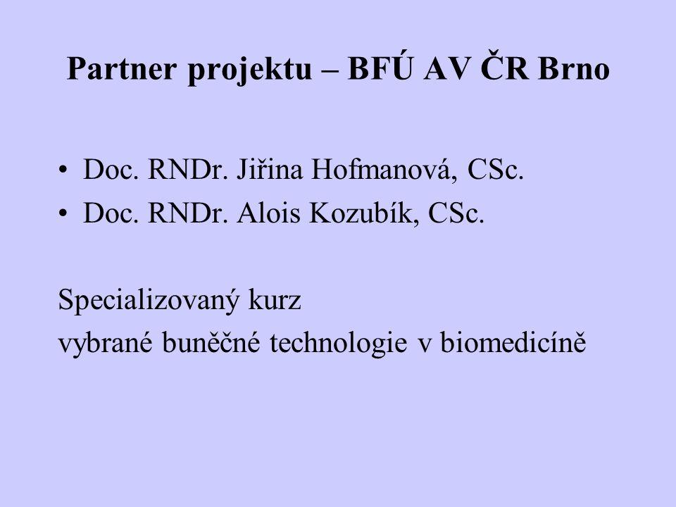Partner projektu – BFÚ AV ČR Brno