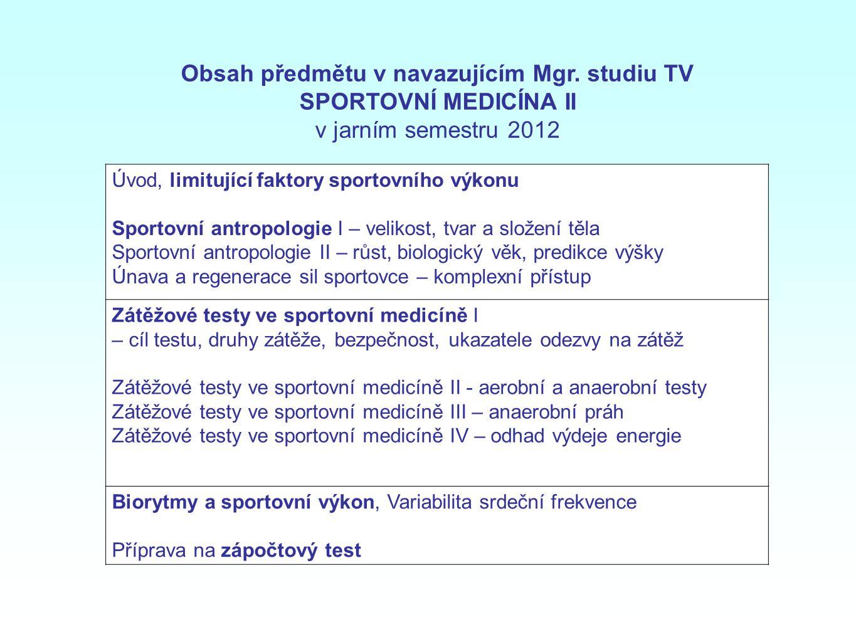 Obsah předmětu v navazujícím Mgr. studiu TV