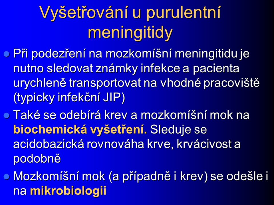 Vyšetřování u purulentní meningitidy