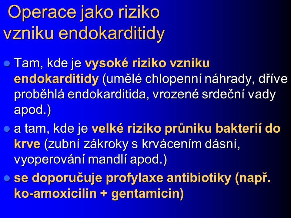 Operace jako riziko vzniku endokarditidy