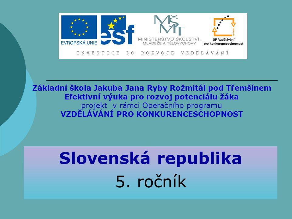 Slovenská republika 5. ročník