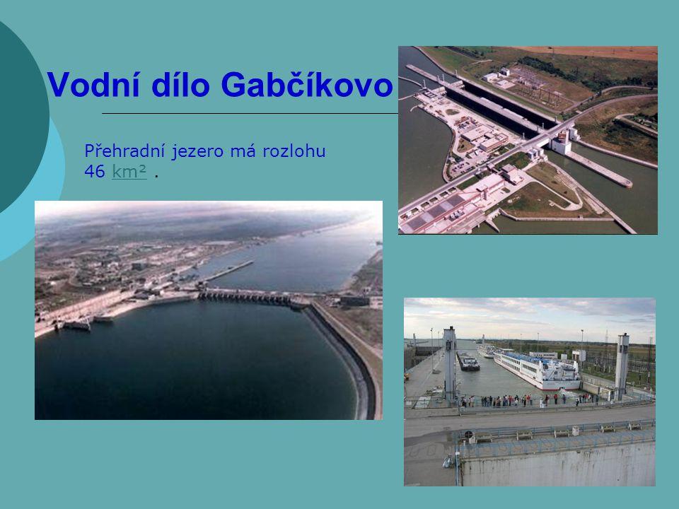 Vodní dílo Gabčíkovo Přehradní jezero má rozlohu 46 km² .