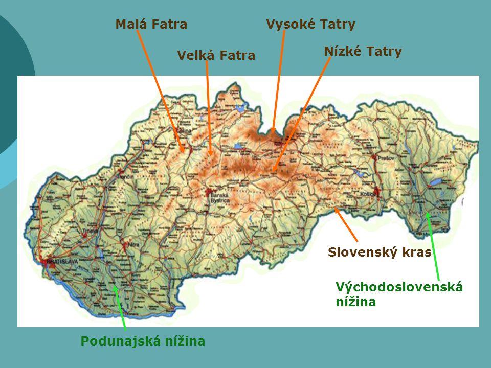 Malá Fatra Vysoké Tatry. Nízké Tatry. Velká Fatra.