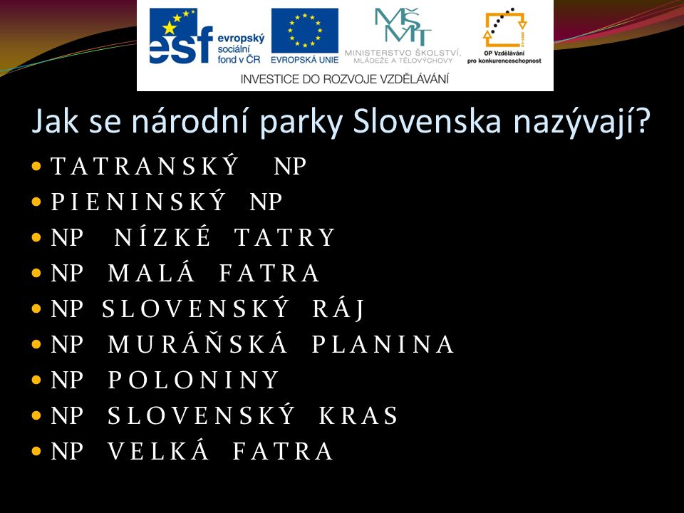 Jak se národní parky Slovenska nazývají