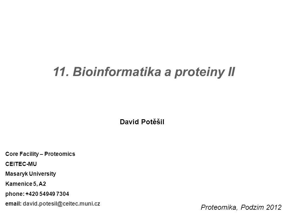 11. Bioinformatika a proteiny II