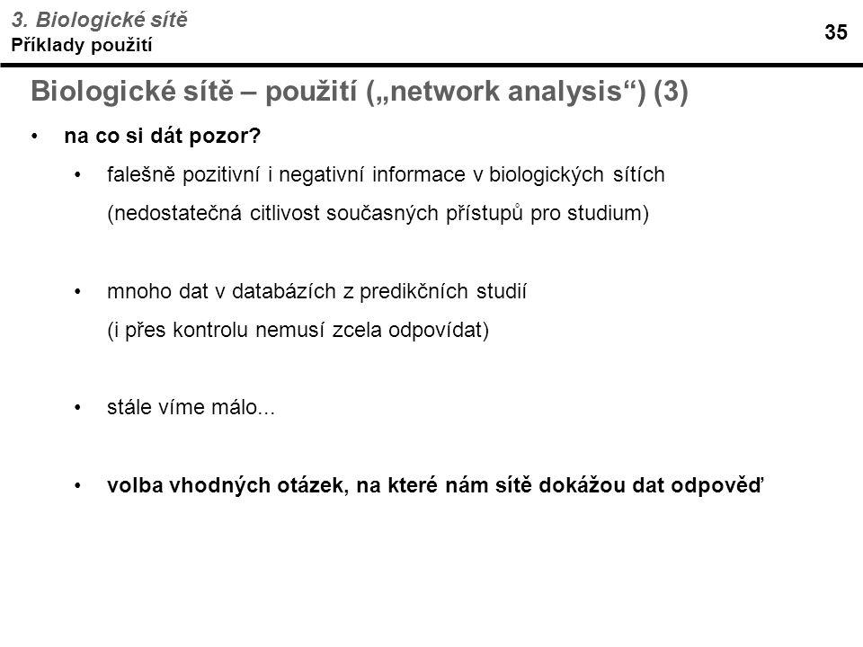 """Biologické sítě – použití (""""network analysis ) (3)"""