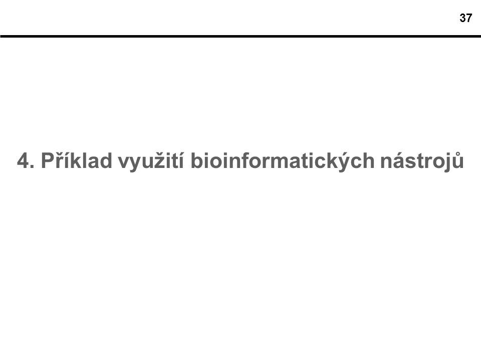 4. Příklad využití bioinformatických nástrojů