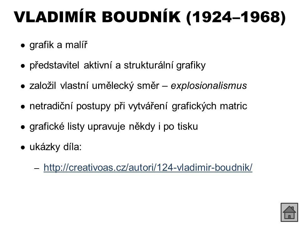 VLADIMÍR BOUDNÍK (1924 –1968) grafik a malíř