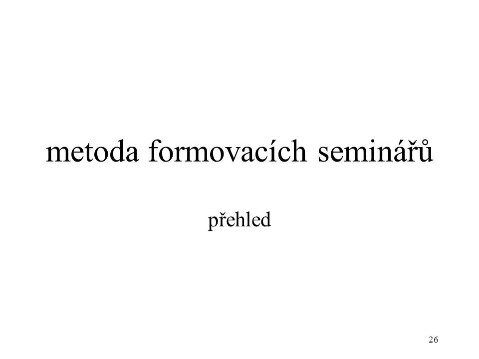 metoda formovacích seminářů