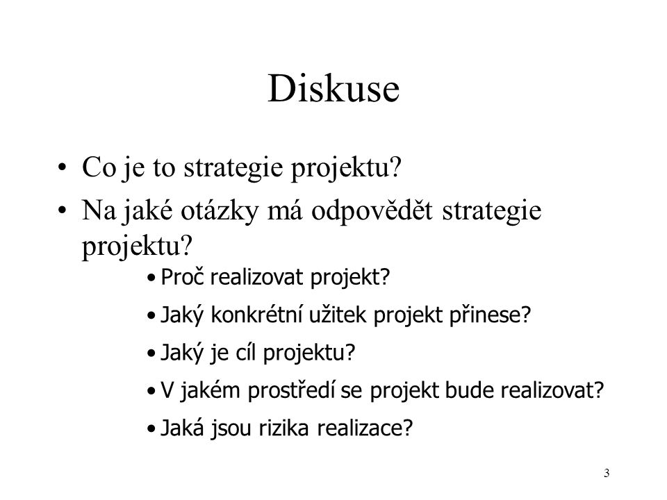 Diskuse Co je to strategie projektu