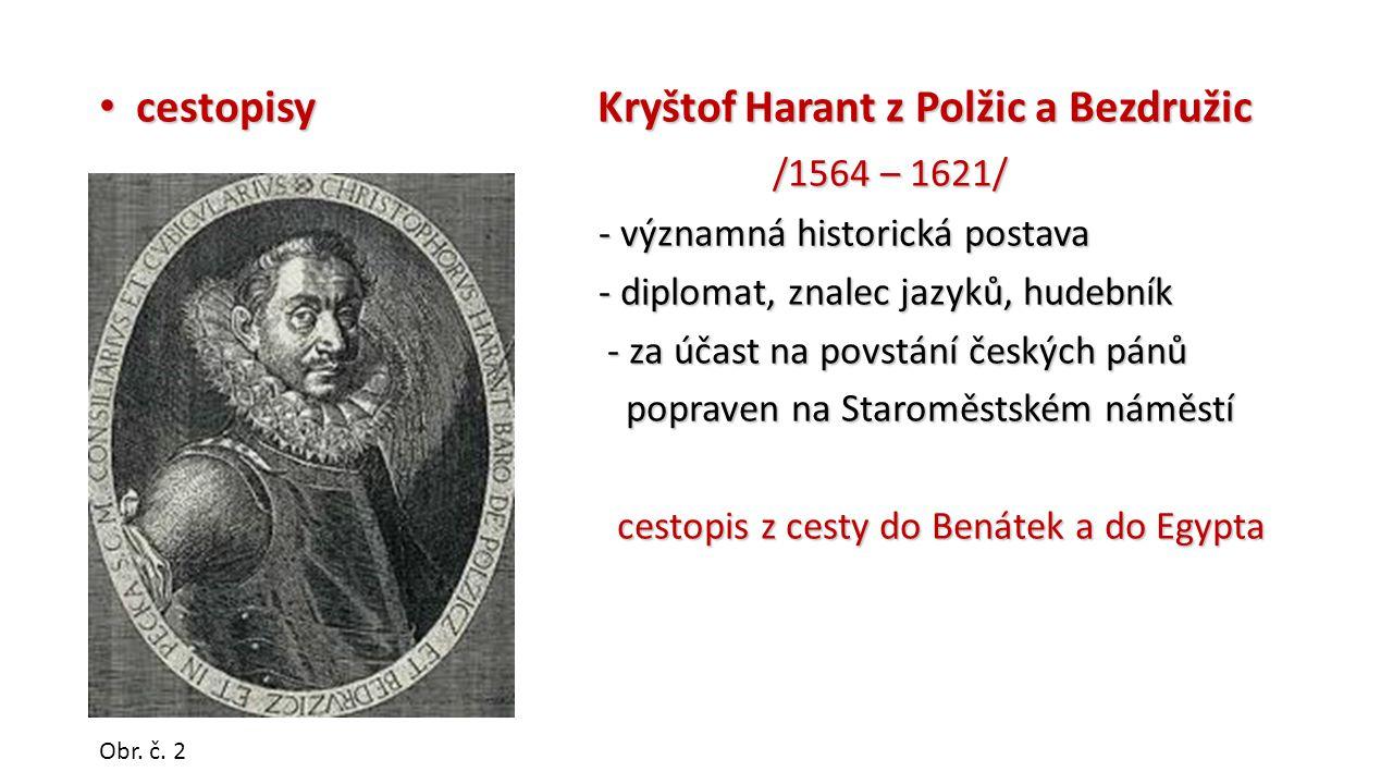 cestopisy Kryštof Harant z Polžic a Bezdružic /1564 – 1621/