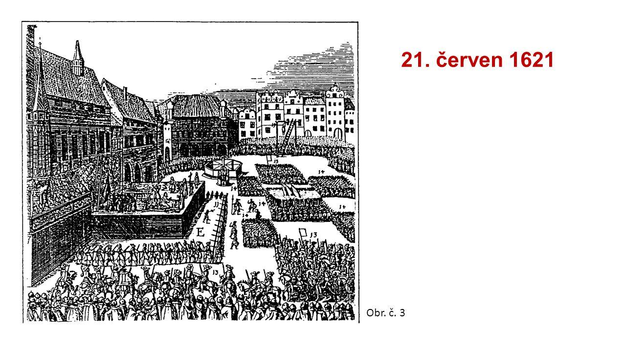 21. červen 1621 Obr. č. 3