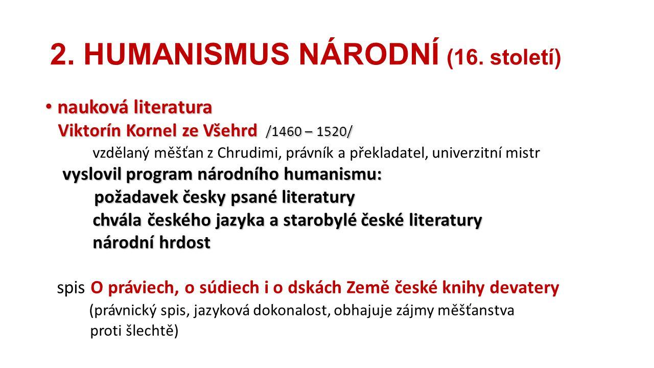 2. HUMANISMUS NÁRODNÍ (16. století)
