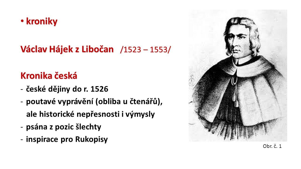 Václav Hájek z Libočan /1523 – 1553/ Kronika česká