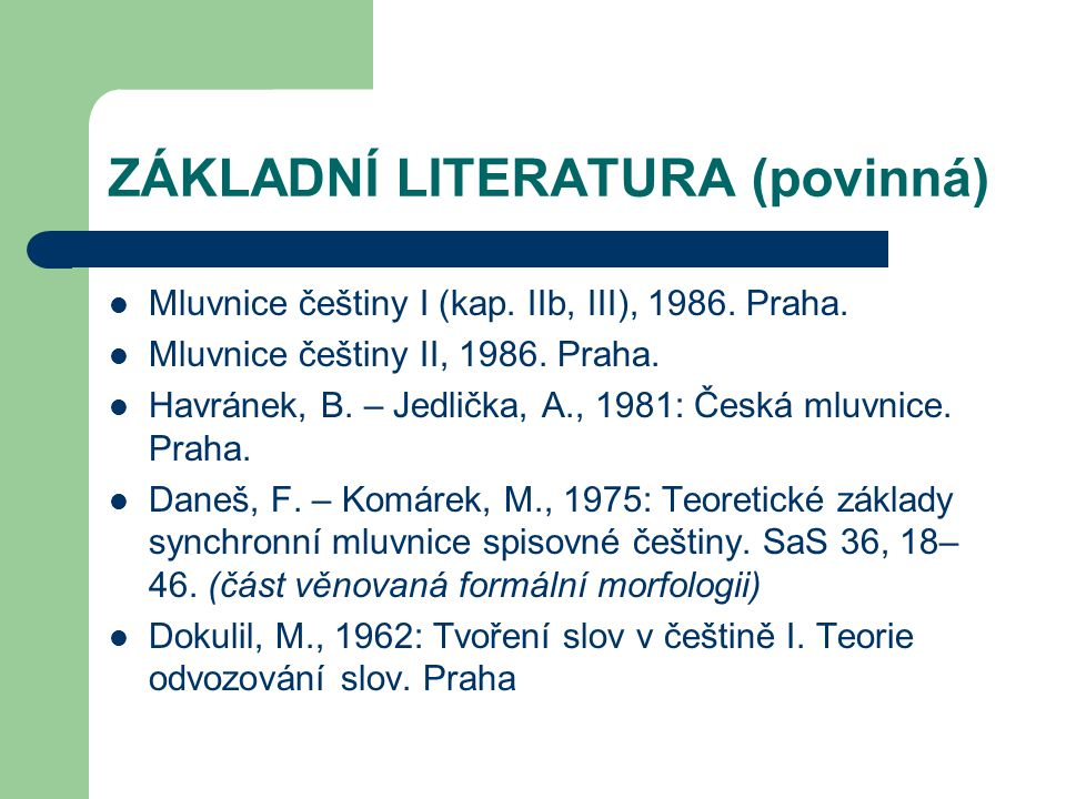 ZÁKLADNÍ LITERATURA (povinná)