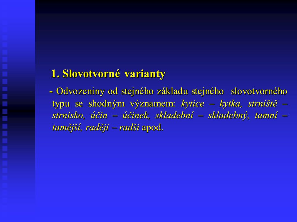 1. Slovotvorné varianty