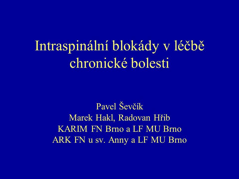 Intraspinální blokády v léčbě chronické bolesti