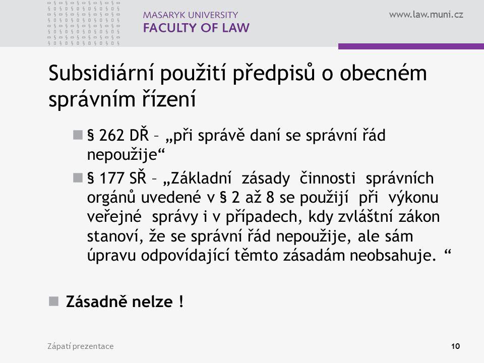 Subsidiární použití předpisů o obecném správním řízení