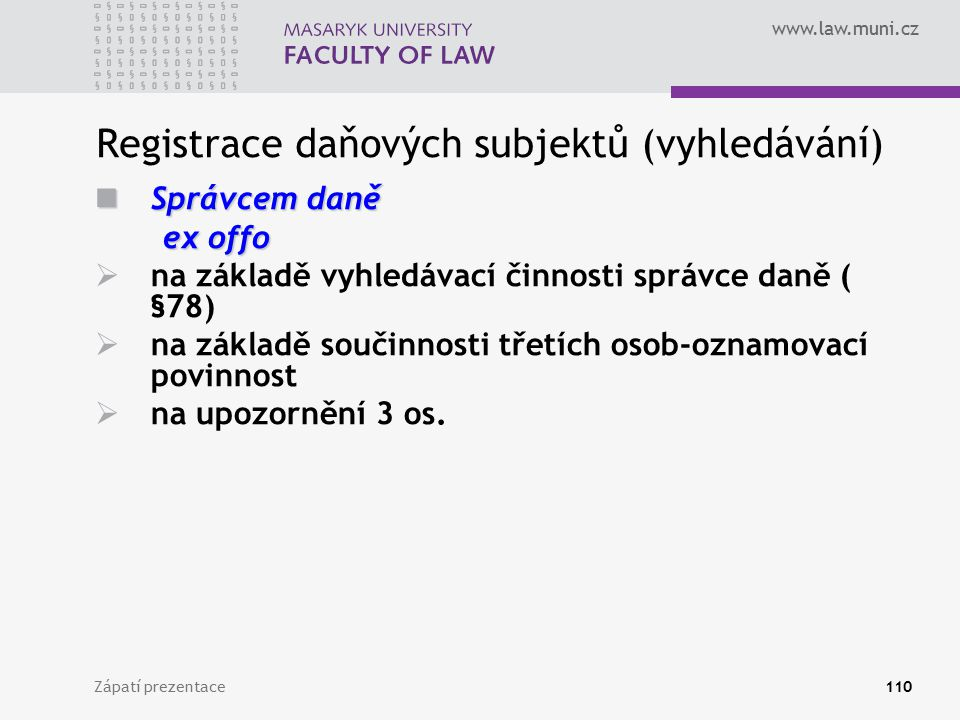 Registrace daňových subjektů (vyhledávání)