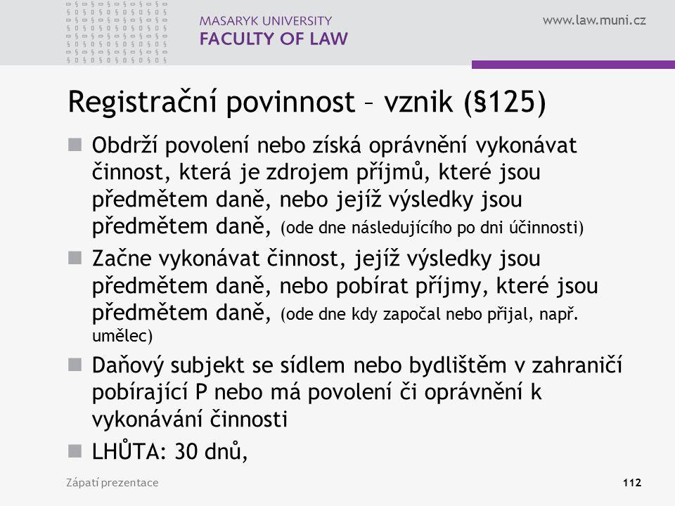 Registrační povinnost – vznik (§125)