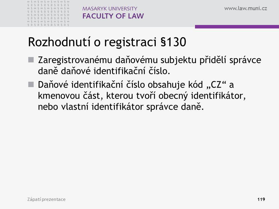 Rozhodnutí o registraci §130