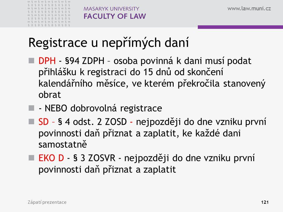 Registrace u nepřímých daní