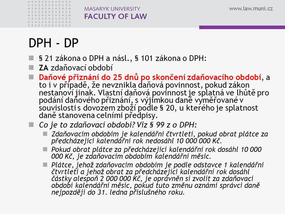 DPH - DP § 21 zákona o DPH a násl., § 101 zákona o DPH: