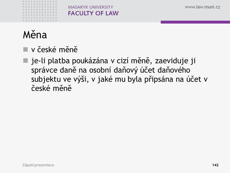 Měna v české měně.