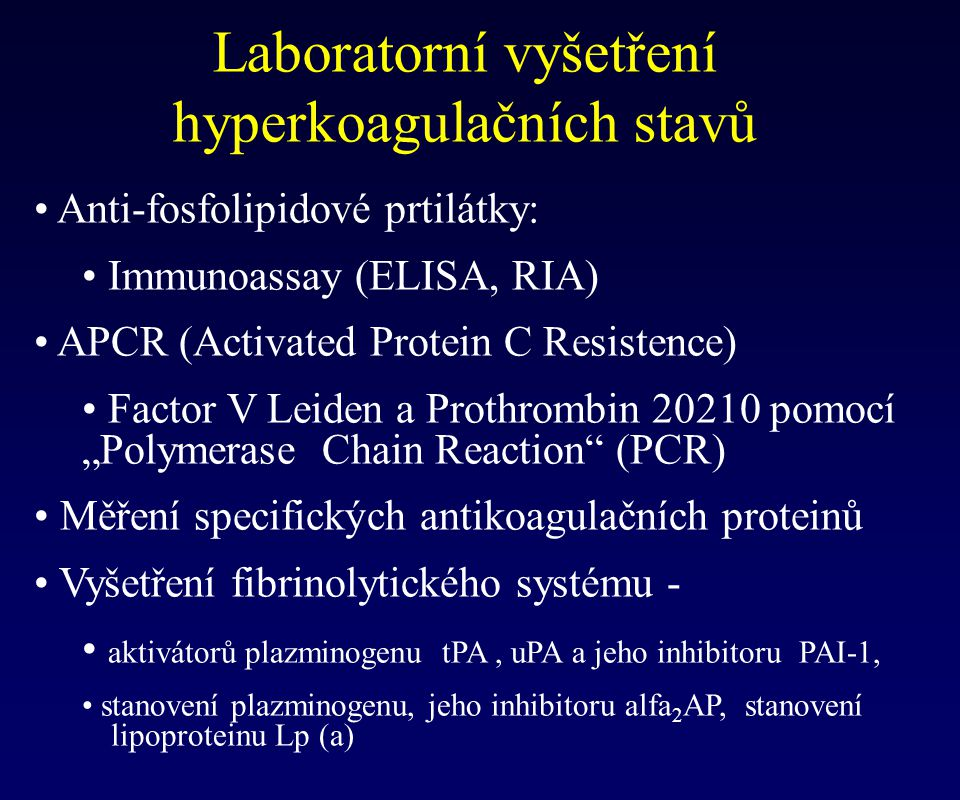 Laboratorní vyšetření hyperkoagulačních stavů