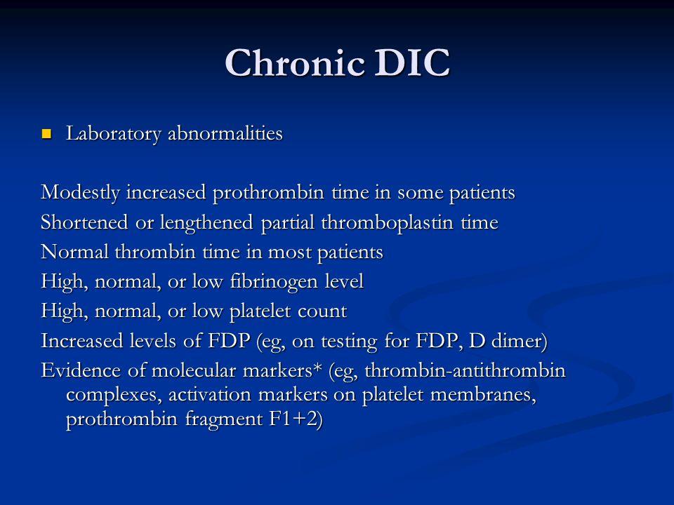 Chronic DIC Laboratory abnormalities