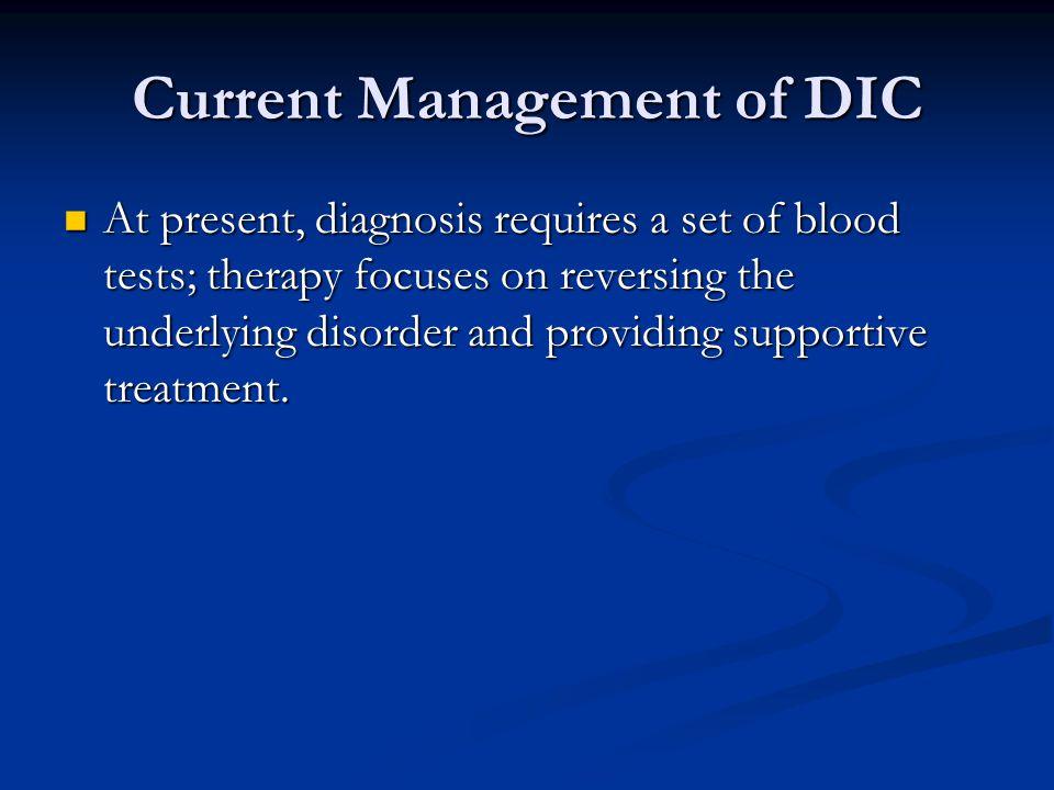 Current Management of DIC