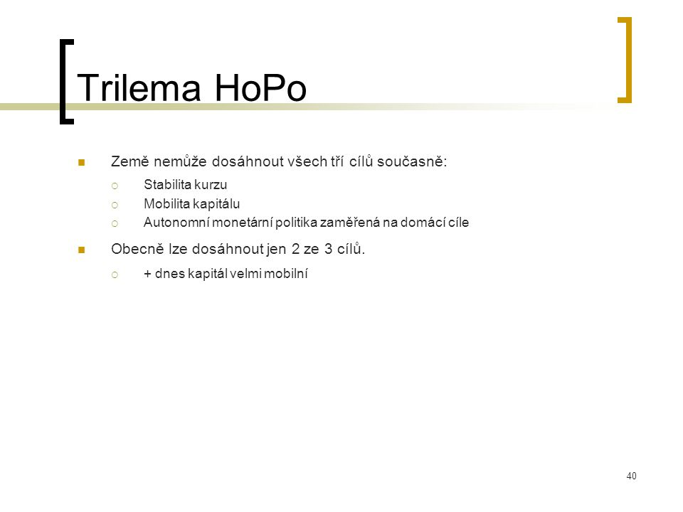 Trilema HoPo Země nemůže dosáhnout všech tří cílů současně: