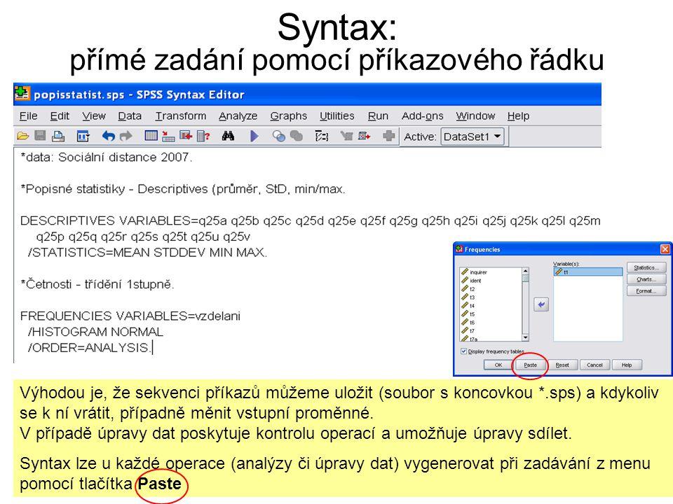 Syntax: přímé zadání pomocí příkazového řádku