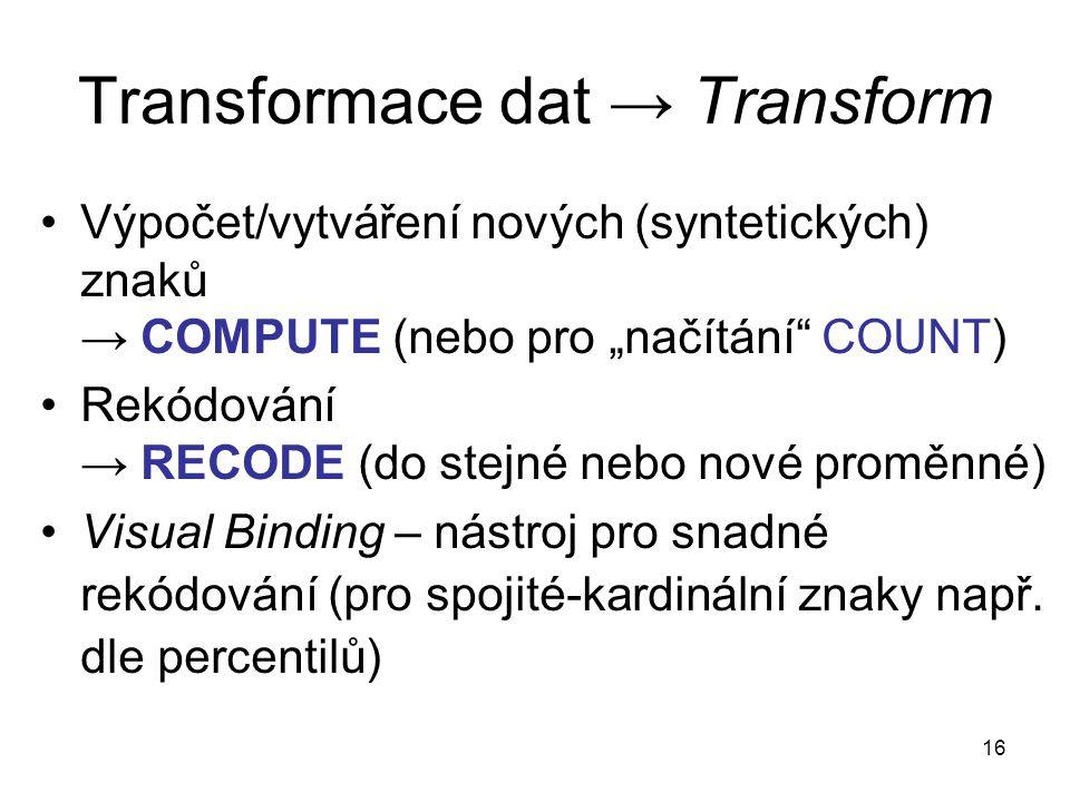 Transformace dat → Transform