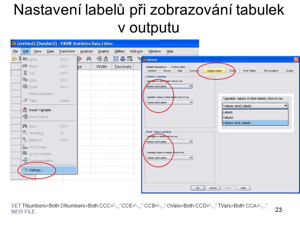 Nastavení labelů při zobrazování tabulek v outputu