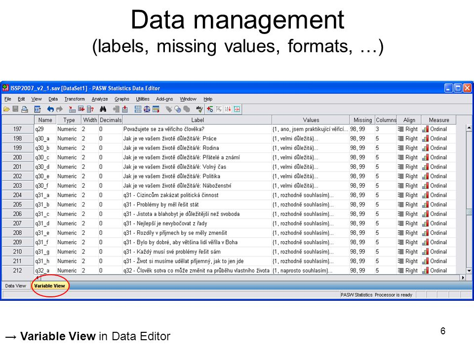 Data management (labels, missing values, formats, …)