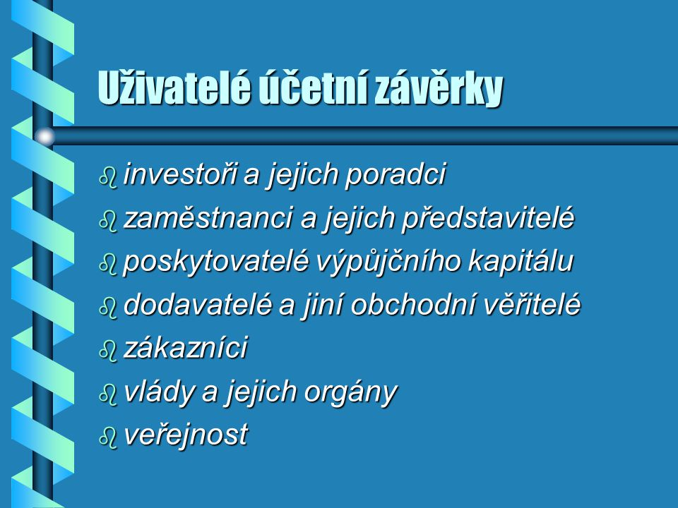 Uživatelé účetní závěrky