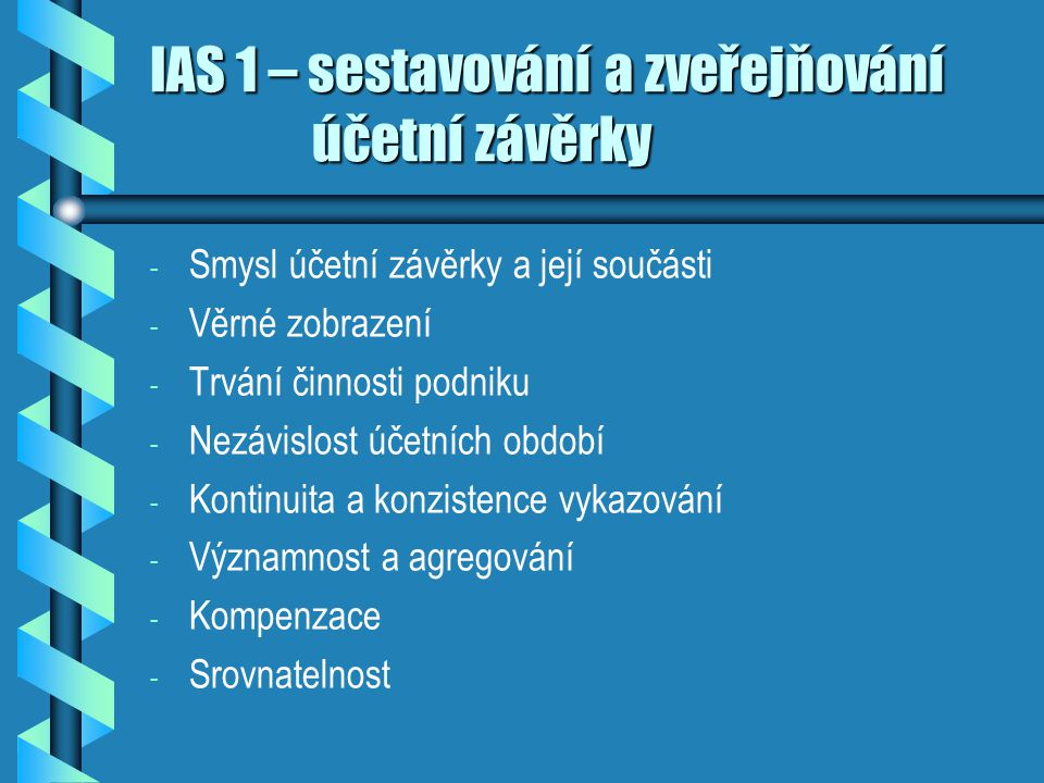 IAS 1 – sestavování a zveřejňování účetní závěrky