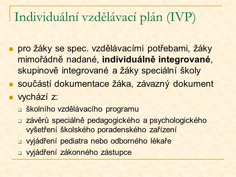 Individuální vzdělávací plán (IVP)