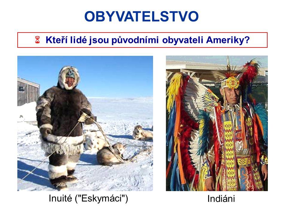  Kteří lidé jsou původními obyvateli Ameriky